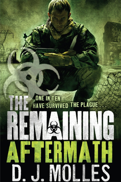 The Remaining: Aftermath (D.J. MOLLES)