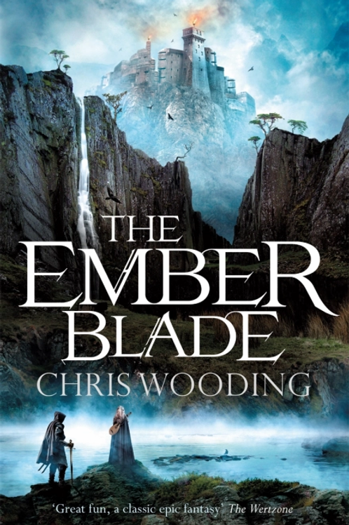 The Ember Blade (CHRIS WOODING)