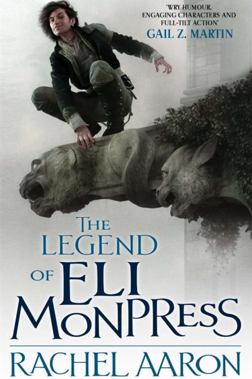 The Legend Of Eli Monpress (Rachel Aaron)