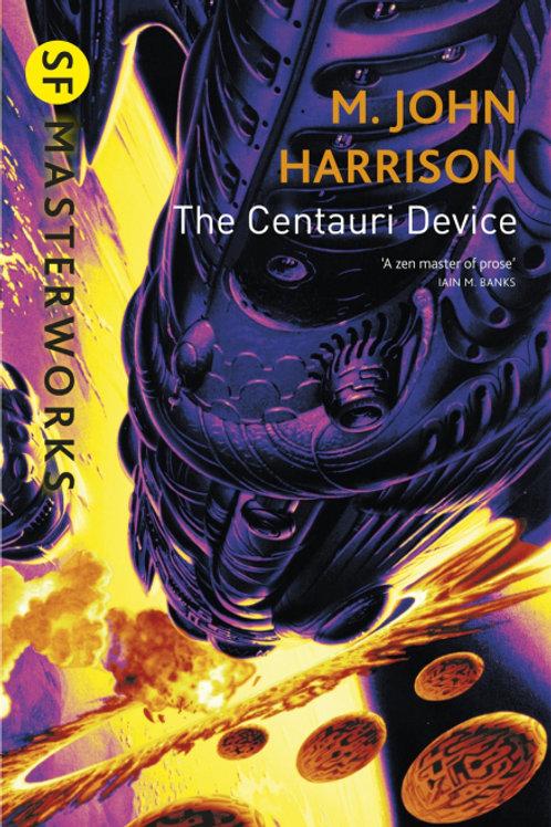 The Centauri Device (JOHN M. HARRISON)