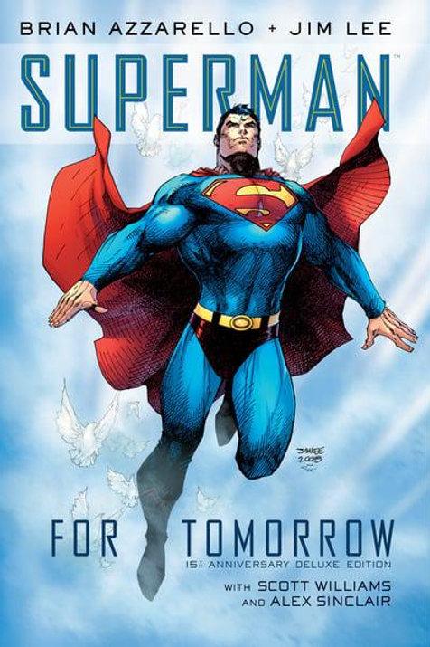 Superman: For Tomorrow(Brian Azzarello & Jim Lee)