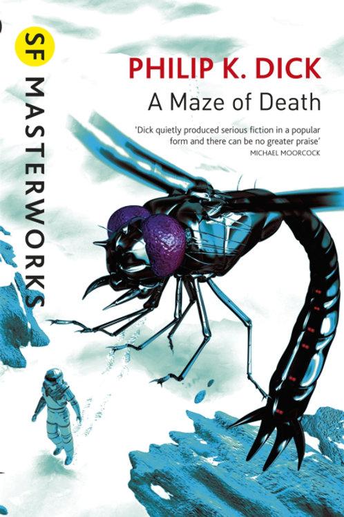 A Maze Of Death (PHILIP K. DICK)