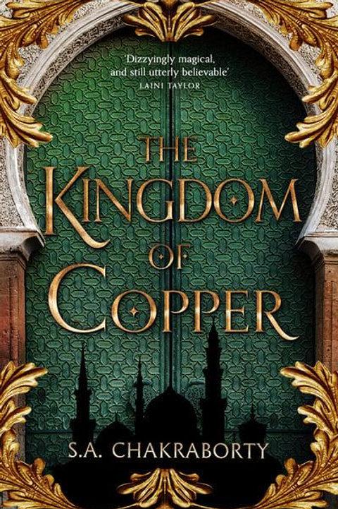 The Kingdom of Copper (S. A. Chakraborty)