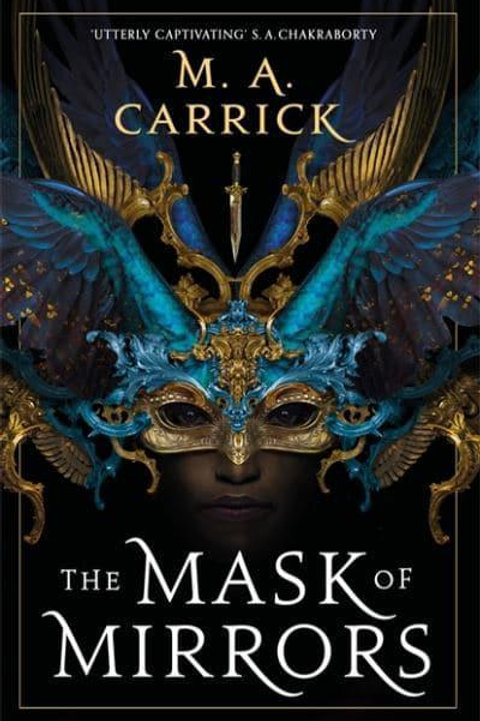 The Mask of Mirrors (M. A. Carrick)