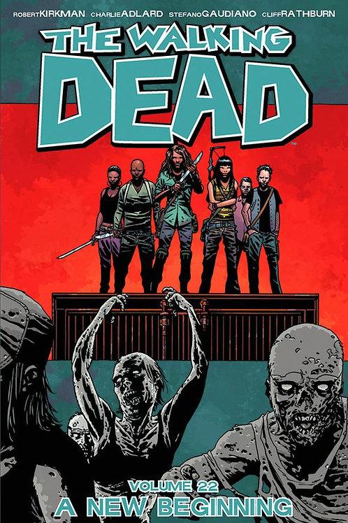 The Walking Dead Vol22: A New Beginning (Robert Kirkman &Charlie Adlard)
