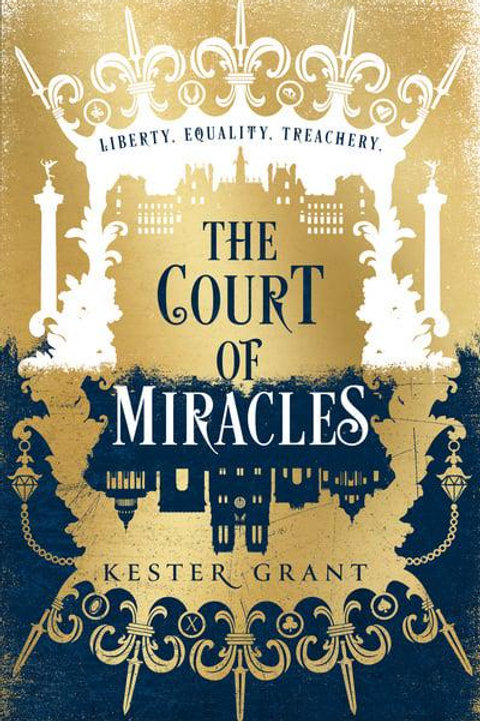 The Court of Miracles (Kester Grant)