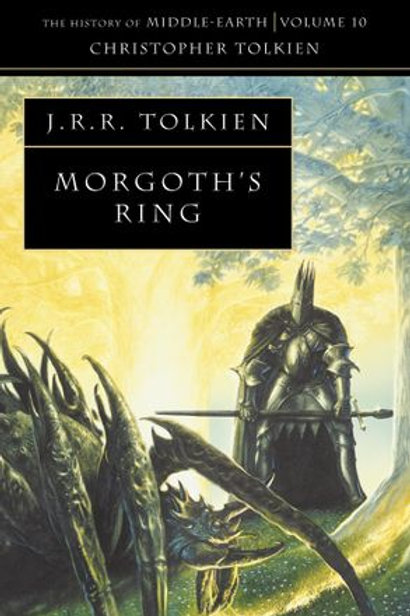 Morgoth's Ring (J. R. R.Tolkien & Christopher Tolkien)