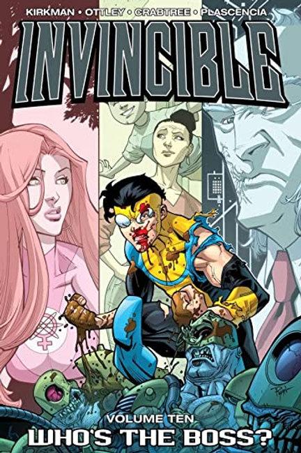Invincible Vol10: Who's The Boss? (Robert Kirkman &Ryan Ottley)