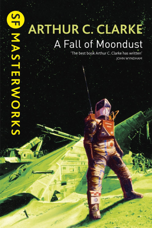 Fall Of Moondust (ARTHUR C. CLARKE)