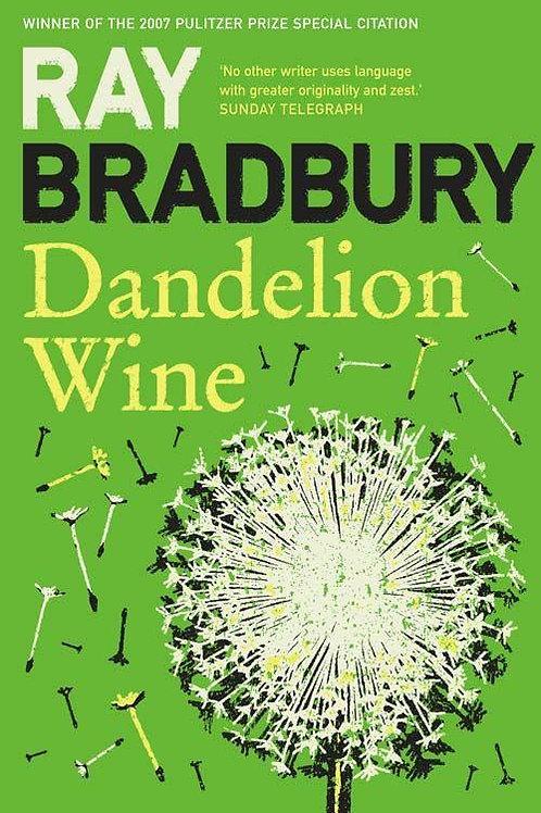 Dandelion Wine (Ray Bradbury)