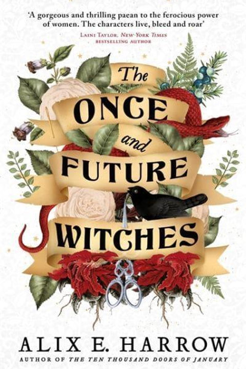 The Once and Future Witches (Alix E. Harrow)