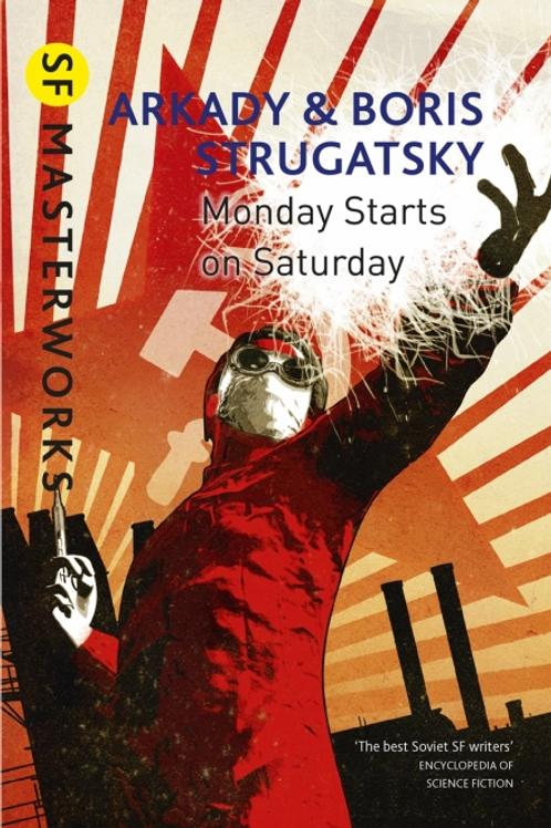 Monday Starts on Saturday (ARKADY STRUGATSKY & BORIS STRUGATSKY)