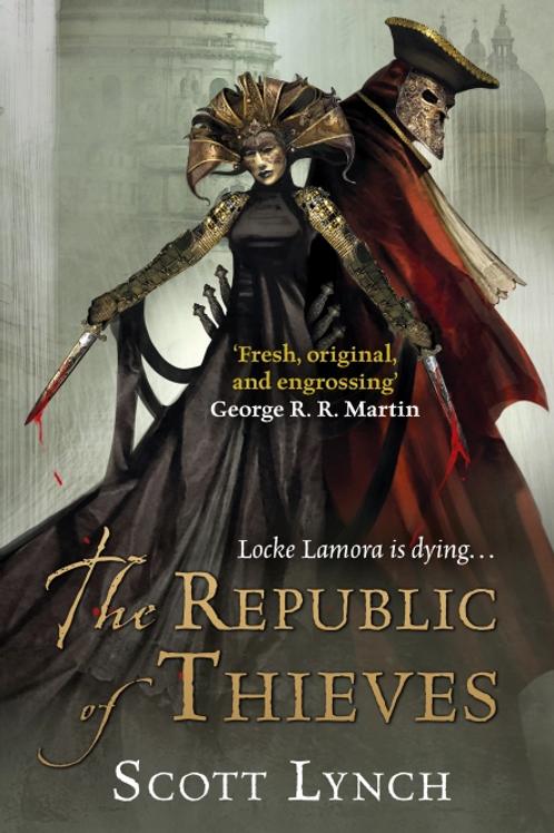 The Republic of Thieves (SCOTT LYNCH)