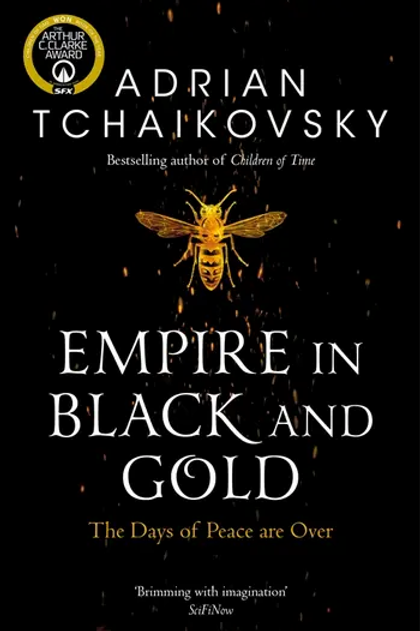 Empire in Black and Gold (Adrian Tchaikovsky)