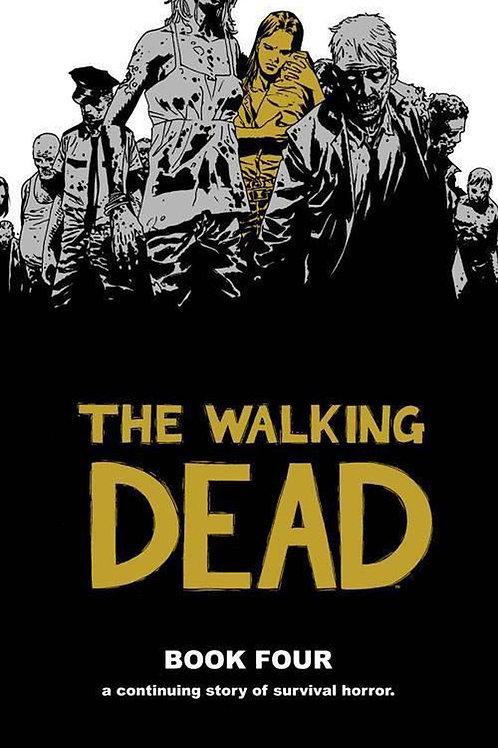 The Walking Dead Book 4 (Robert Kirkman &Charlie Adlard)
