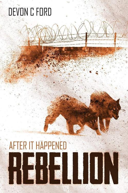 After It Happened 6: Rebellion (Devon C. Ford)