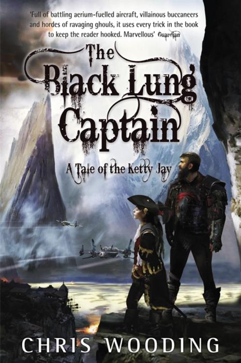 The Black Lung Captain (Chris Wooding)
