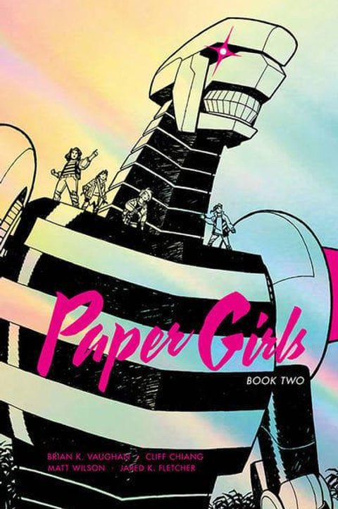 Paper Girls Book 2 (Brian K. Vaughan & Cliff Chiang)