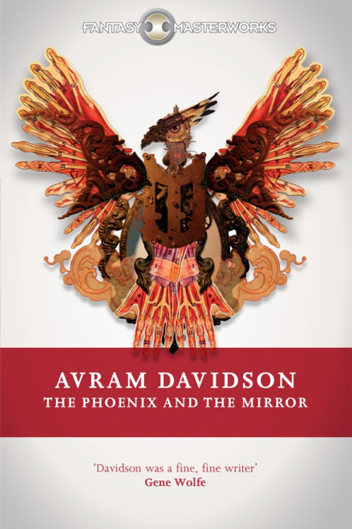 The Phoenix And The Mirror (Avram Davidson)