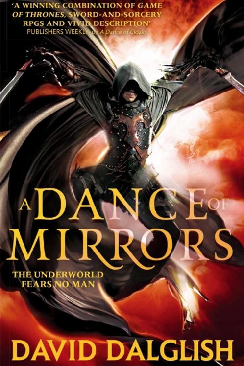 A Dance of Mirrors (David Dalglish)