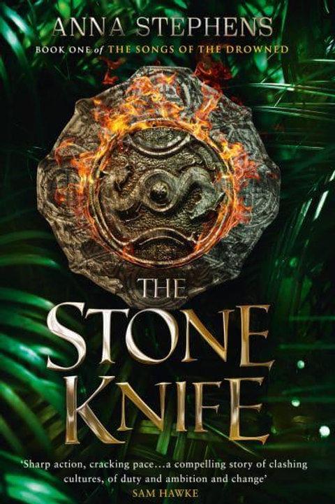 The Stone Knife HB (Anna Stephens)