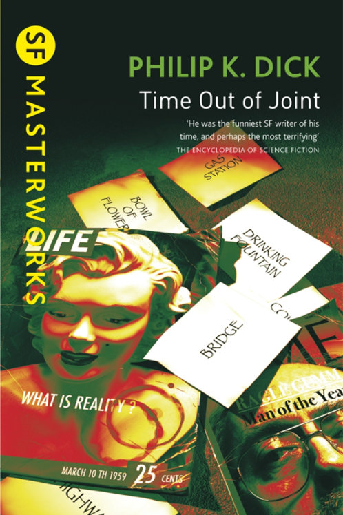 Time Out Of Joint (PHILIP K. DICK)