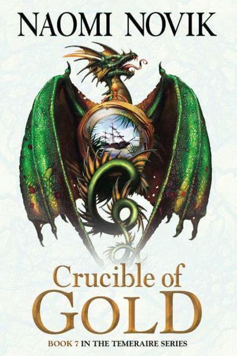 Crucible of Gold (Naomi Novak)