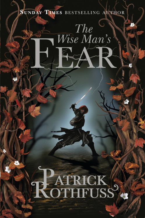The Wise Mans Fears (PATRICK ROTHFUSS)