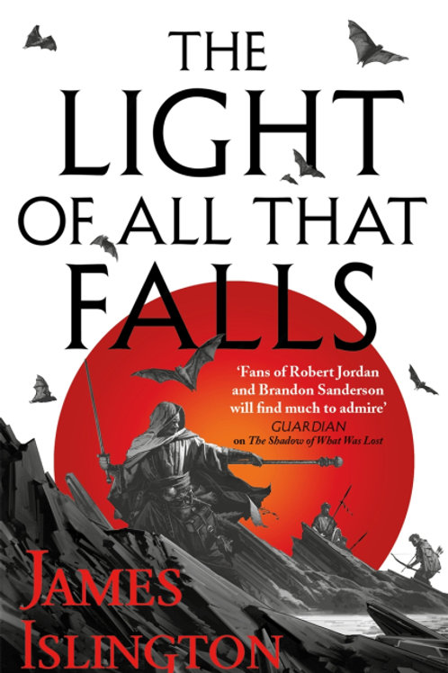 The Light of All That Falls (JAMES ISLINGTON)