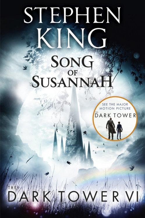 The Dark Tower VI: Song of Susannah (STEPHEN KING)