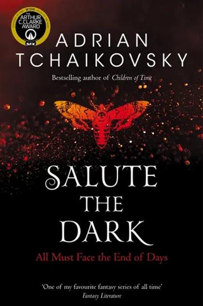 Salute the Dark (Adrian Tchaikovsky)