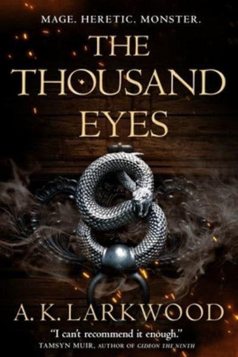 The Thousand Eyes (A. K. Larkwood)
