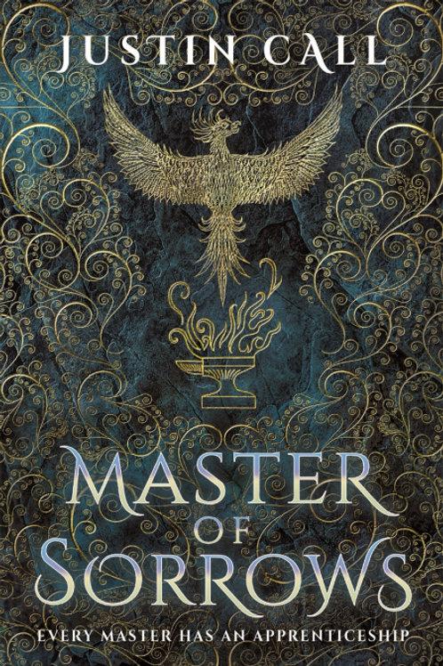 Master of Sorrows (JUSTIN CALL)