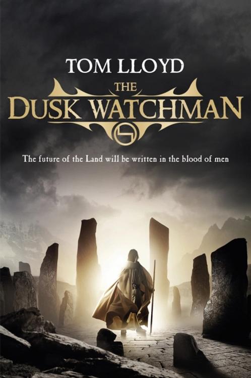 The Dusk Watchman (Tom Lloyd)