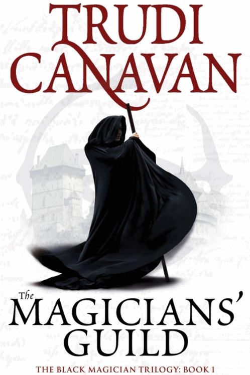 The Magicians Guild (TRUDI CANAVAN)