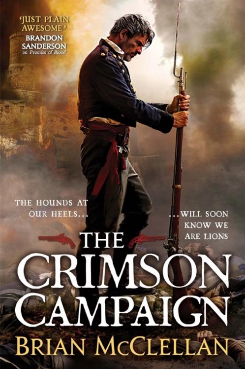 The Crimson Campaign (BRIAN MCCLELLAN)
