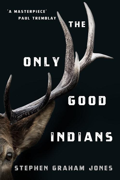 The Only Good Indians (Stephen Graham Jones)