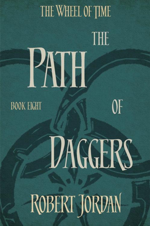 The Path of Daggers (ROBERT JORDAN)