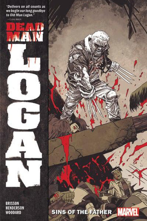 Dead Man Logan Vol1: Sins Of The Father (Ed Brisson & Mike Henderson)