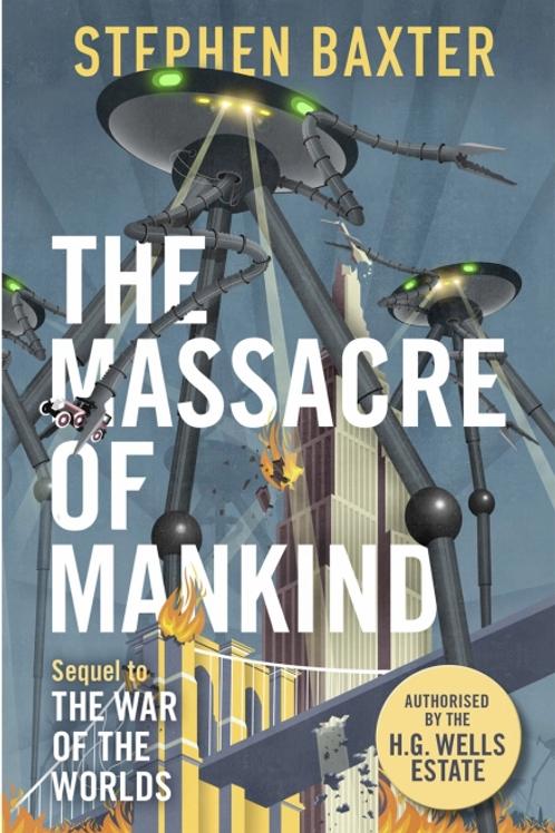 The Massacre of Mankind (STEPHAN BAXTER)