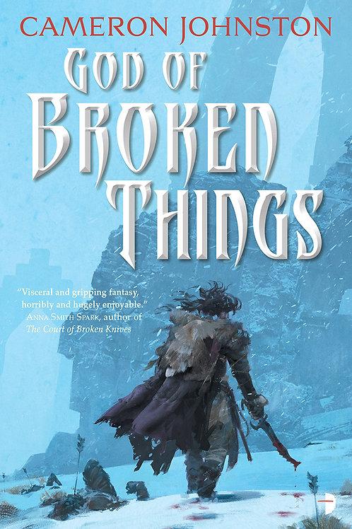 God of Broken Things (Cameron Johnston)