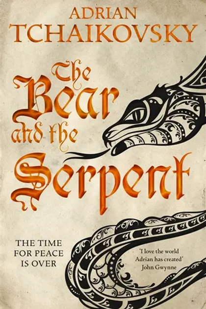 The Bear and the Serpent (Adrian Tchaikovsky)