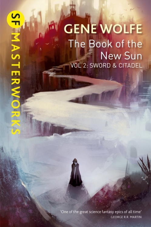 The Book Of The New Sun: Volume 2 (GENE WOLFE)