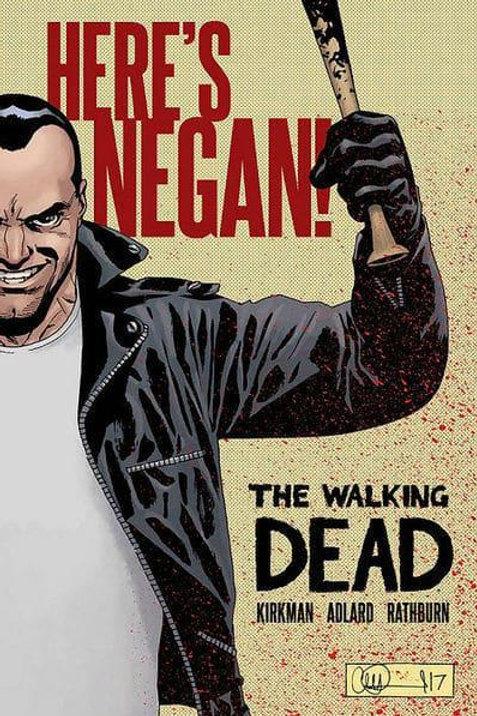 The Walking Dead: Here's Negan (Robert Kirkman &Charlie Adlard)
