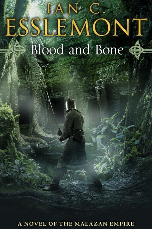 Blood and Bone (Ian C Esslemont)