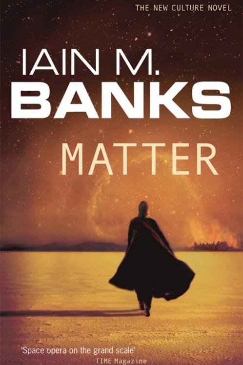 Matter (IAIN M. BANKS)