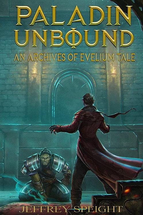 Paladin Unbound (Jeffrey Speight)