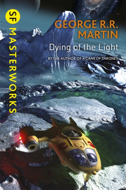Dying Of The Light (GEORGE R.R. MARTIN)