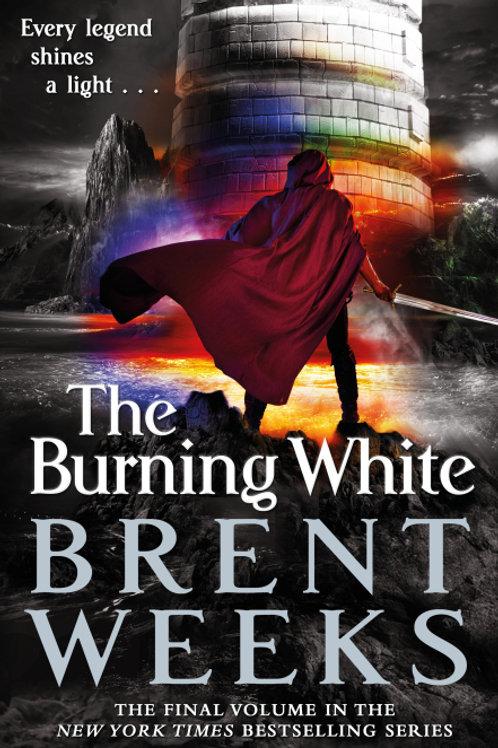 The Burning White (BRENT WEEKS)