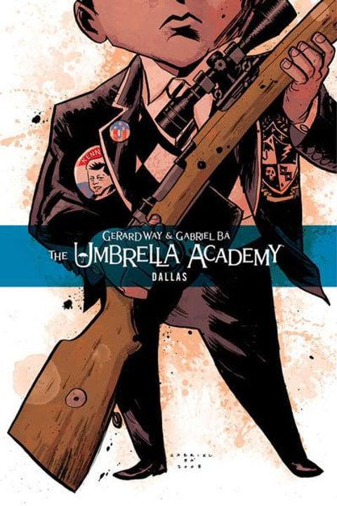 The Umbrella Academy Vol2: Dallas (Gerard Way & Gabriel Ba)